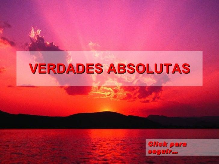 VERDADES ABSOLUTAS Click para seguir…