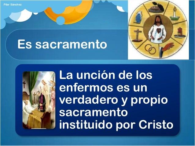 Resultado de imagen para La Unción de los enfermos es verdadero y propio Sacramento instituido por Cristo