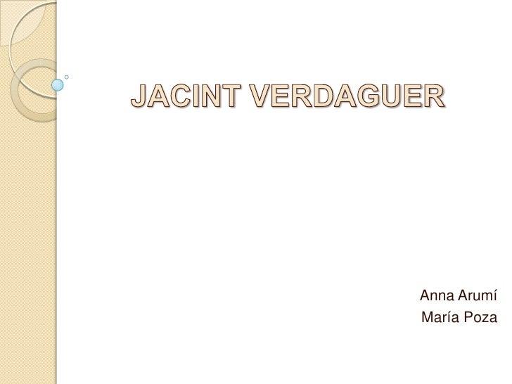 JACINTVERDAGUER<br />Anna Arumí<br />María Poza<br />