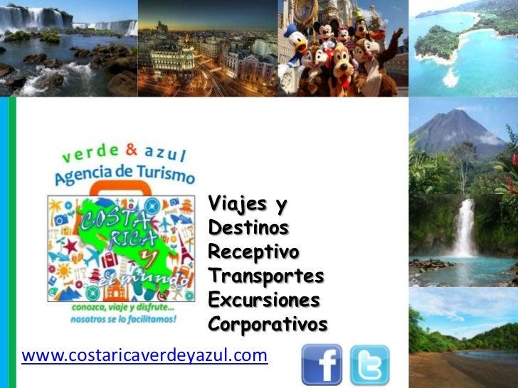 Viajes y                    Destinos                    Receptivo                    Transportes                    Excurs...