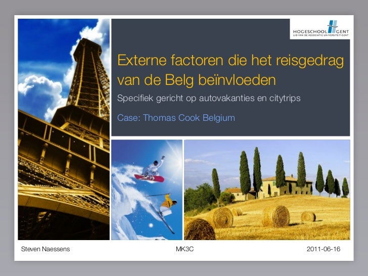 Externe factoren die het reisgedrag                  van de Belg beïnvloeden                  Specifiek gericht op autovaka...
