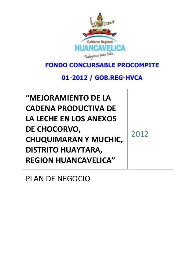 """""""MEJORAMIENTO DE LA CADENA PRODUCTIVA DE LA LECHE EN LOS ANEXOS DE CHOCORVO, CHUQUIMARAN Y MUCHIC, DISTRITO HUAYTARA, REGI..."""
