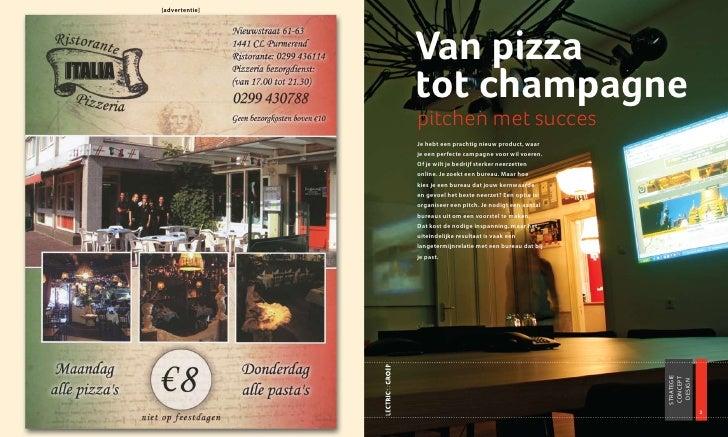 [advertentie]                     Van pizza                 tot champagne                 pitchen met succes              ...