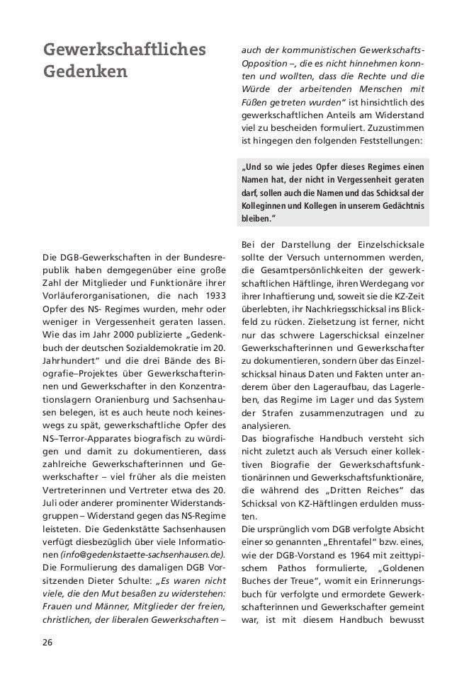 27Im Jahr 1982 gedachte die Zeitschrift metalldes Arbeiters Erich Deibel, der Mitglied desMetallarbeiter-Verbandes gewesen...