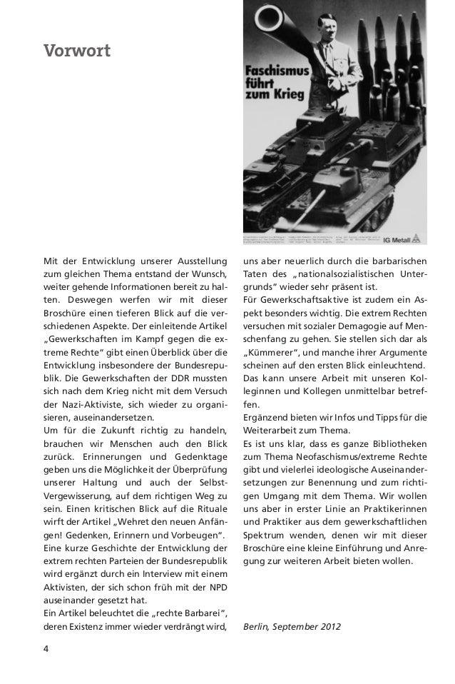 Gewerkschaftenim Kampfgegen die extreme Rechte5Seit ihrer Neugründung nach dem 2. Weltkrieg haben sich die großenbundesdeu...