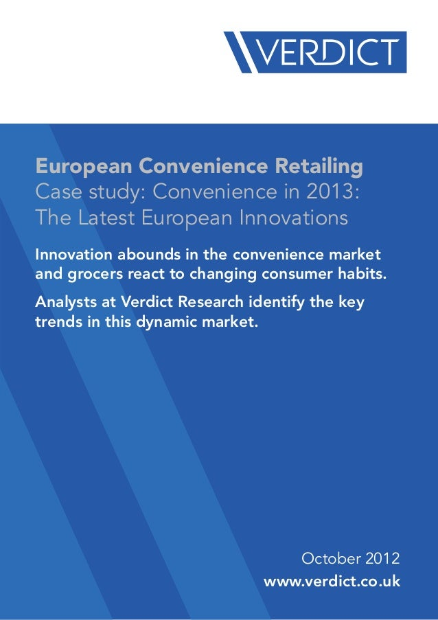 European Convenience RetailingCase study: Convenience in 2013:The Latest European InnovationsInnovation abounds in the con...