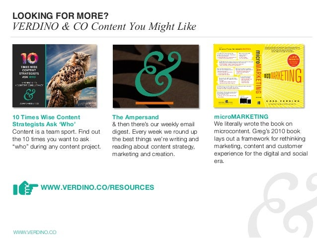 WWW.VERDINO.CO LOOKING FOR MORE? VERDINO & CO Content You Might Like 10 Times Wise Content Strategists Ask 'Who'  Content ...