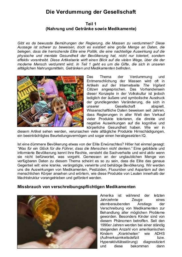 Die Verdummung der Gesellschaft                                   Teil 1                 (Nahrung und Getränke sowie Medik...
