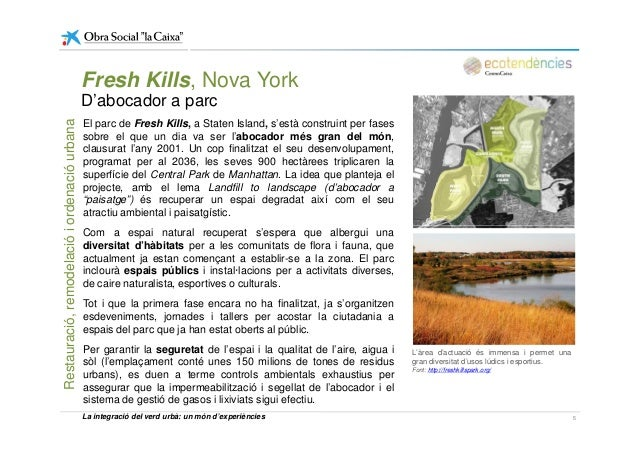 El parc de Fresh Kills, a Staten Island, s'està construint per fases sobre el que un dia va ser l'abocador més gran del mó...