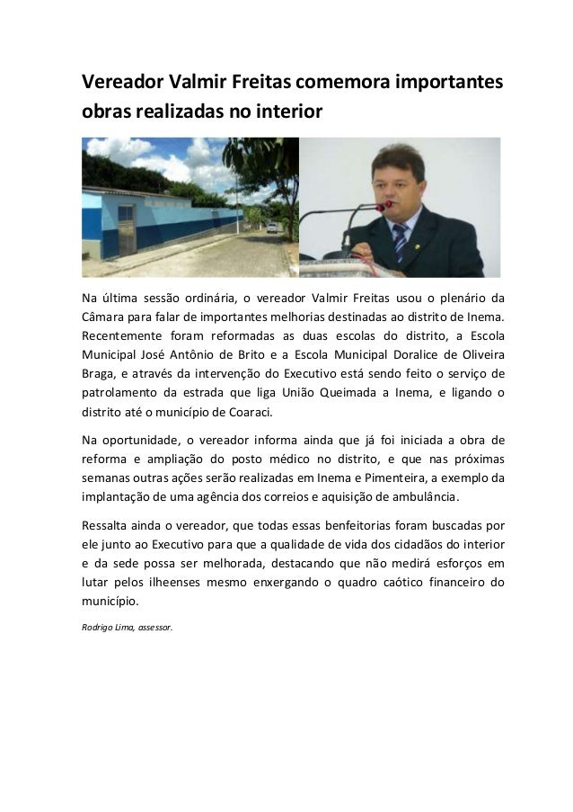 Vereador Valmir Freitas comemora importantes obras realizadas no interior Na última sessão ordinária, o vereador Valmir Fr...