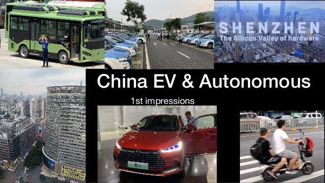 China EV & Autonomous 1st impressions