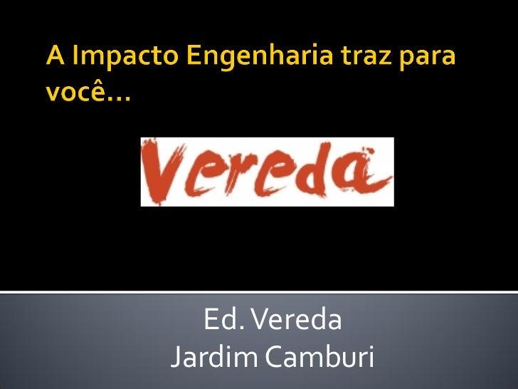 Ed. VeredaJardim Camburi