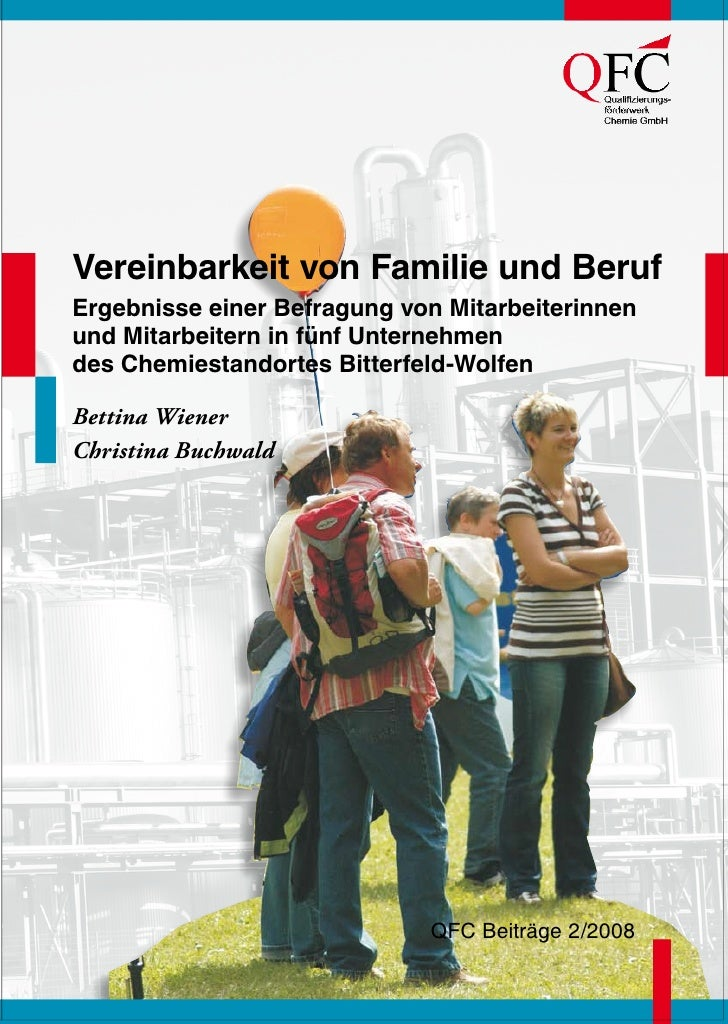 Vereinbarkeit von Familie und BerufErgebnisse einer Befragung von Mitarbeiterinnenund Mitarbeitern in fünf Unternehmendes ...