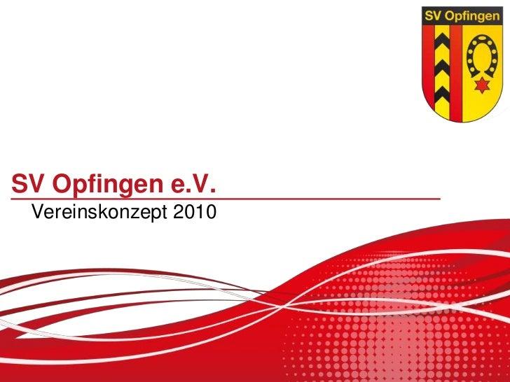 SV Opfingen e.V. Vereinskonzept 2010