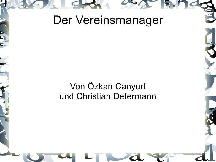 Der Vereinsmanager Von Özkan Canyurt und Christian Determann