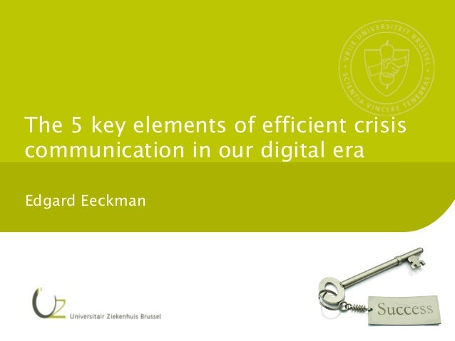 The 5 key elements of efficient crisiscommunication in our digital eraEdgard Eeckman