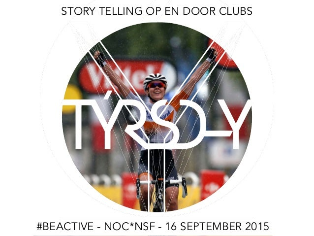 STORY TELLING OP EN DOOR CLUBS #BEACTIVE - NOC*NSF - 16 SEPTEMBER 2015