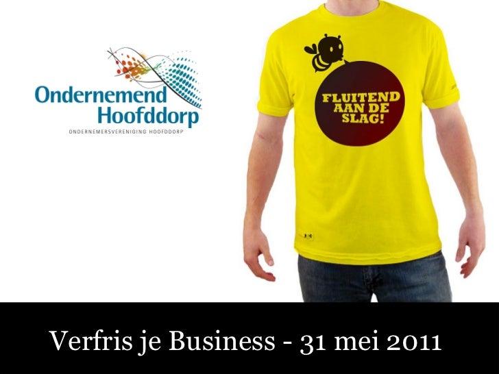 Sociale Media – Fluitend aan de Slag! Verfris je Business - 31 mei 2011