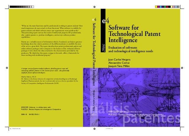 Software for Technological Patent Intelligence e4 Juan CarlosVergara Alessandro Comai Joaquín Tena Millán 2006 EMECOM Edic...