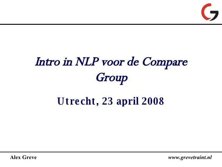 Intro in NLP voor de Compare Group Utrecht, 23 april 2008