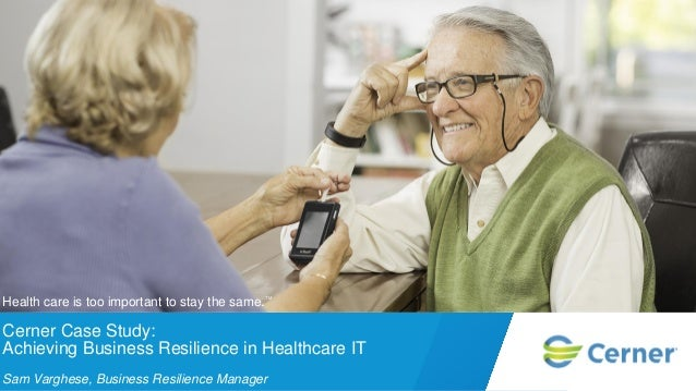 Cerner Case Study: Achieving Business Resilience in