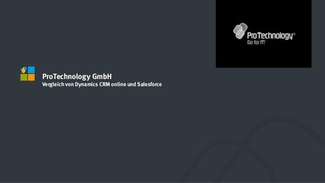 ProTechnology GmbH Vergleich von Dynamics CRM online und Salesforce