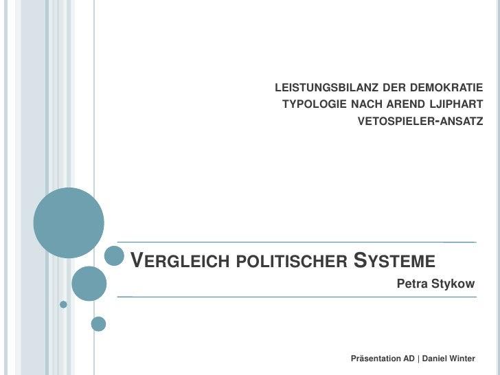 LEISTUNGSBILANZ DER DEMOKRATIE               TYPOLOGIE NACH AREND LJIPHART                         VETOSPIELER-ANSATZ     ...