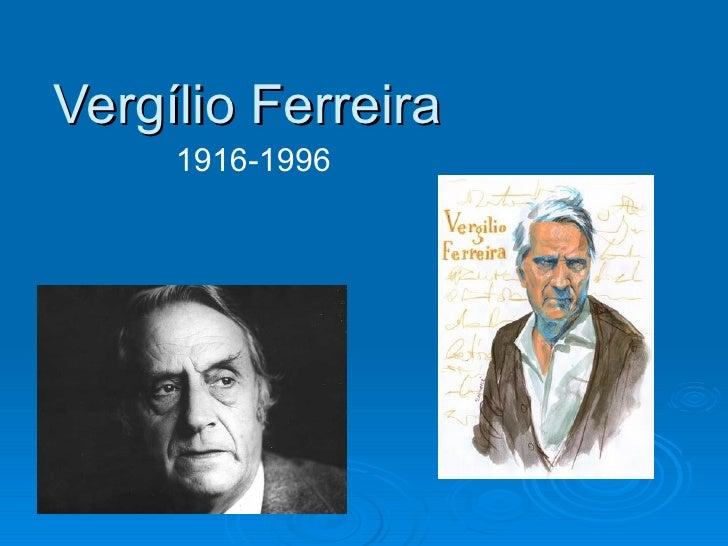 Vergílio Ferreira     1916-1996