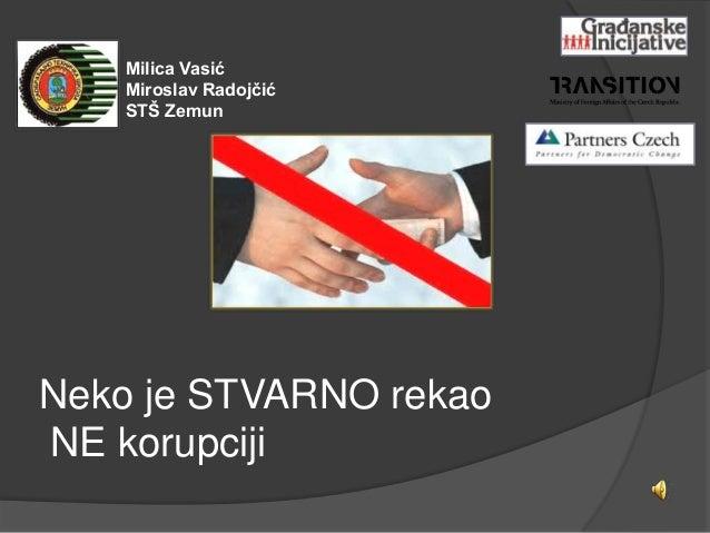 Milica Vasić    Miroslav Radojčić    STŠ ZemunNeko je STVARNO rekaoNE korupciji