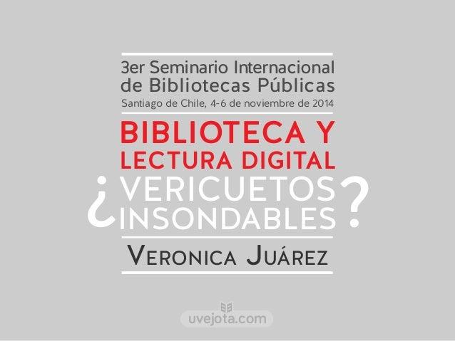 3er Seminario Internacional  de Bibliotecas Públicas  Santiago de Chile, 4-6 de noviembre de 2014  BIBLIOTECA Y  LECTURA D...