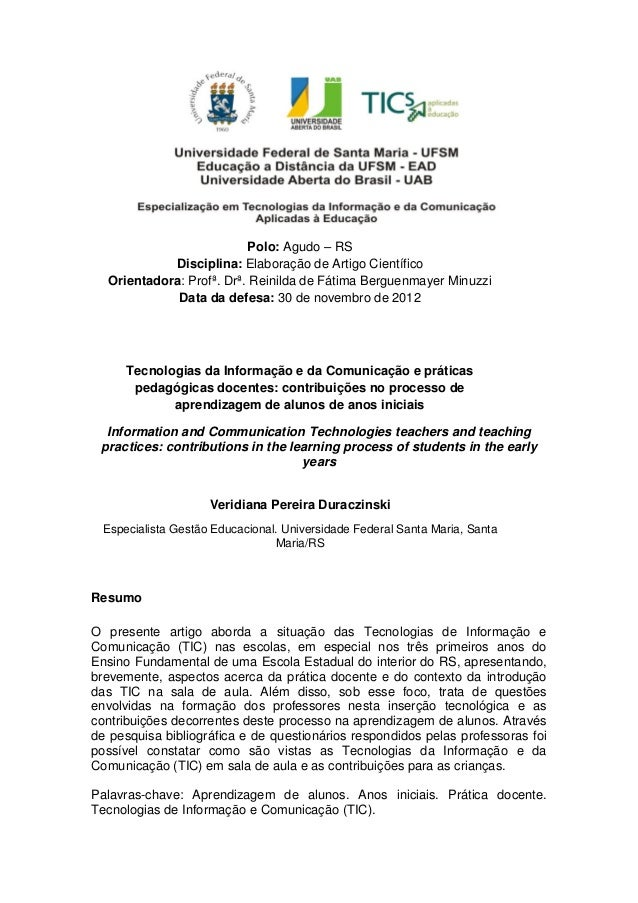 Polo: Agudo – RSDisciplina: Elaboração de Artigo CientíficoOrientadora: Profª. Drª. Reinilda de Fátima Berguenmayer Minuzz...
