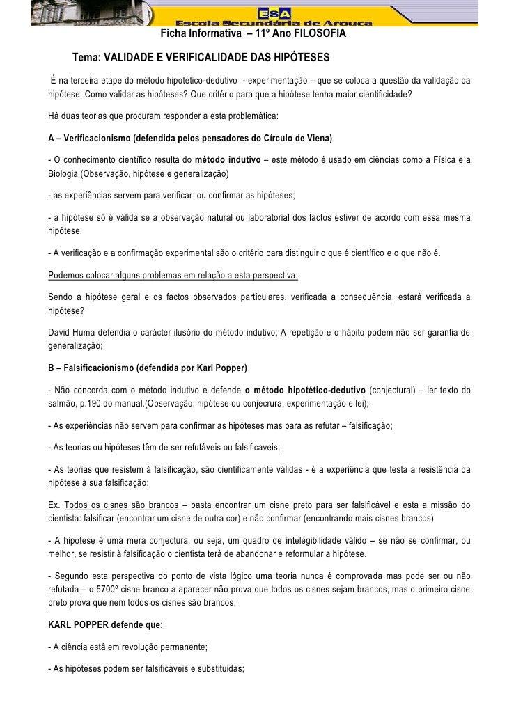 Ficha Informativa – 11º Ano FILOSOFIA      Tema: VALIDADE E VERIFICALIDADE DAS HIPÓTESES É na terceira etape do método hip...