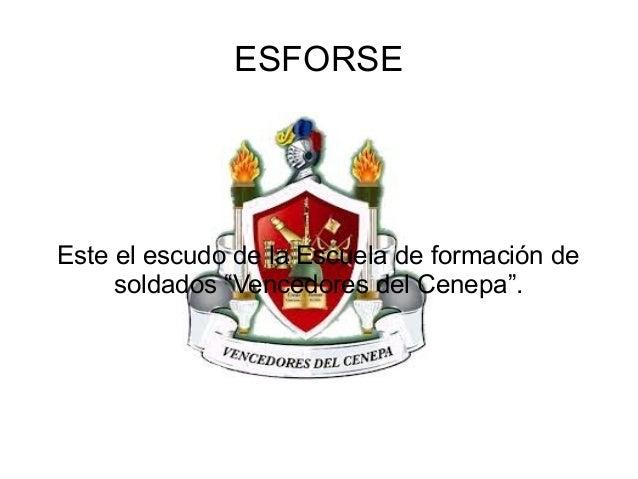 """ESFORSE Este el escudo de la Escuela de formación de soldados """"Vencedores del Cenepa""""."""