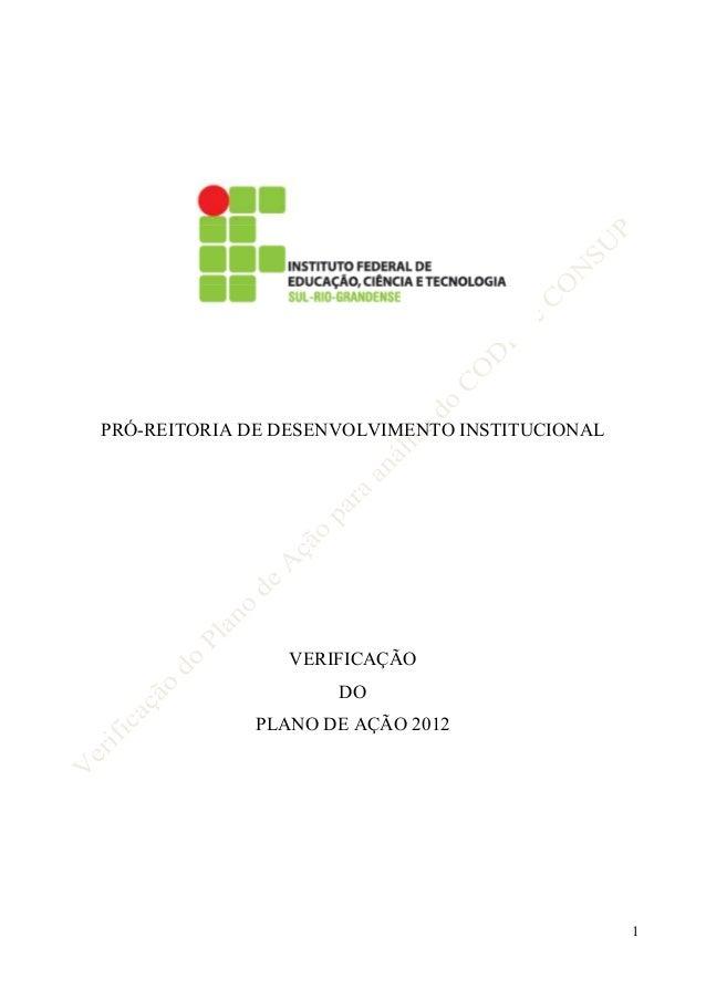 PRÓ-REITORIA DE DESENVOLVIMENTO INSTITUCIONAL                VERIFICAÇÃO                     DO             PLANO DE AÇÃO ...