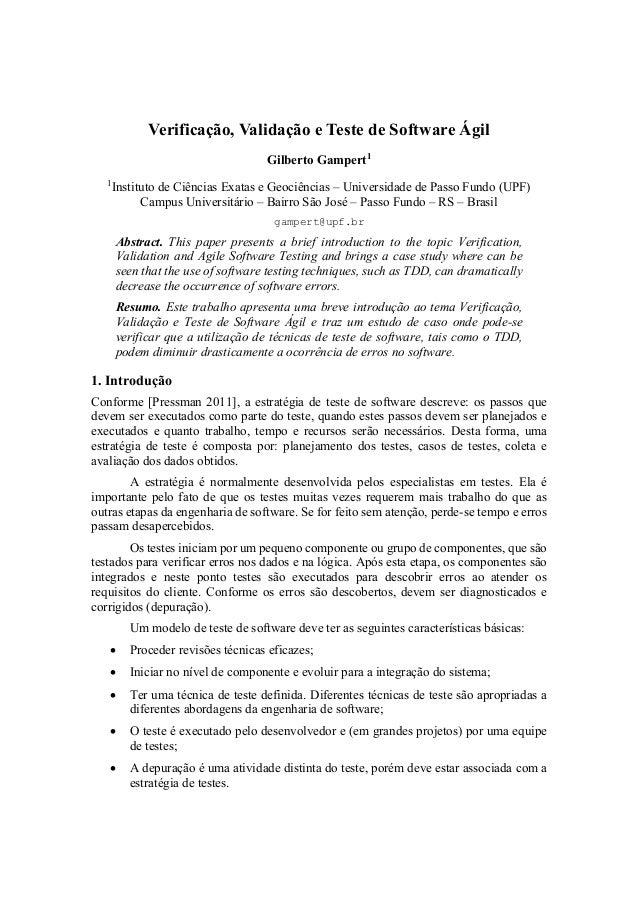 Verificação, Validação e Teste de Software Ágil Gilberto Gampert1 1 Instituto de Ciências Exatas e Geociências – Universid...