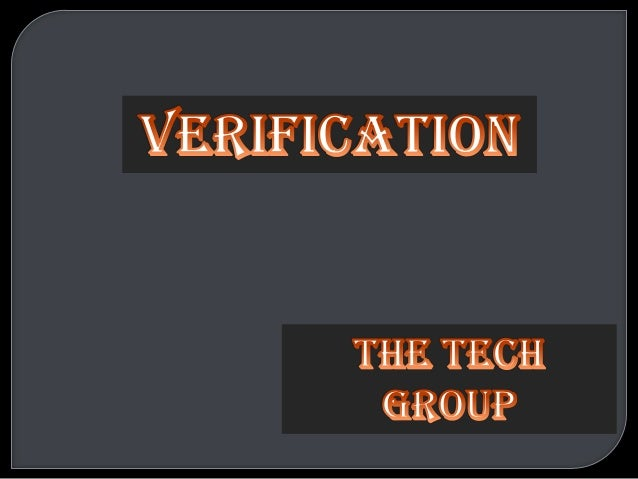 Verification: •we are building the software. •The software should conform to its specification. •Process to confirm that s...