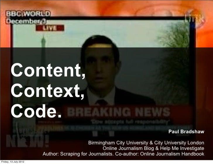 Content,       Context,       Code.                                                                               Paul Bra...