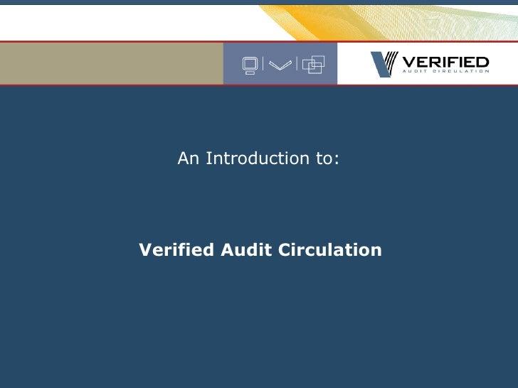 An Introduction to: Verified Audit Circulation
