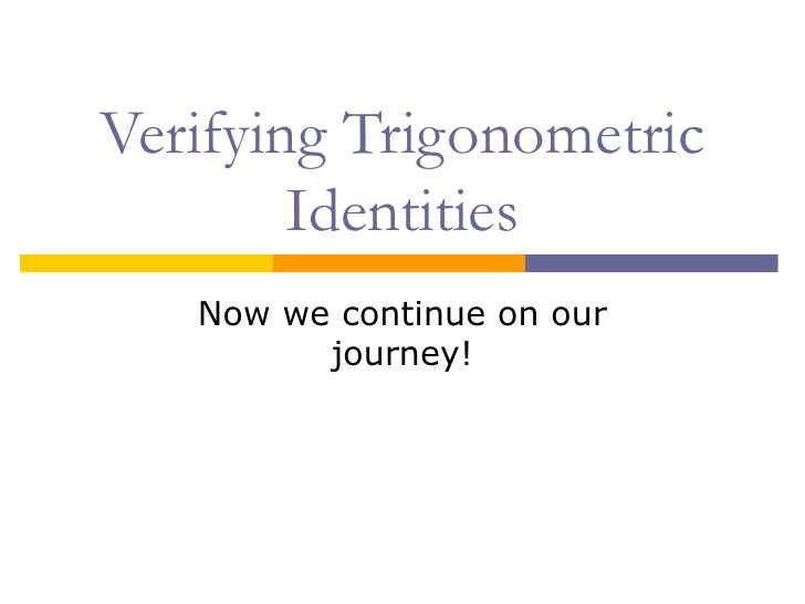 A Guide to Proving Trig Identities