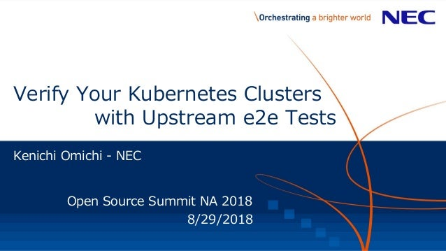 Verify Your Kubernetes Clusters with Upstream e2e tests