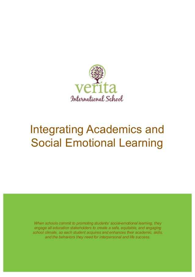 When Social And Emotional Learning Is >> Integrating Academics And Social Emotional Learning Verita