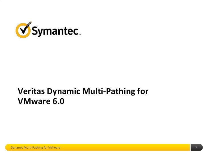 Veritas Dynamic Multi-Pathing for VMware 6