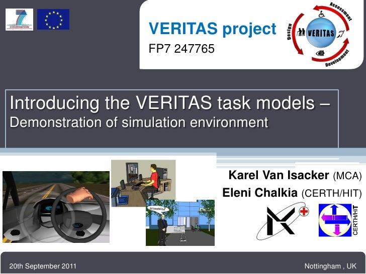 VERITAS project                     VERITAS project                     FP7 247765                     FP7 247765Introduci...