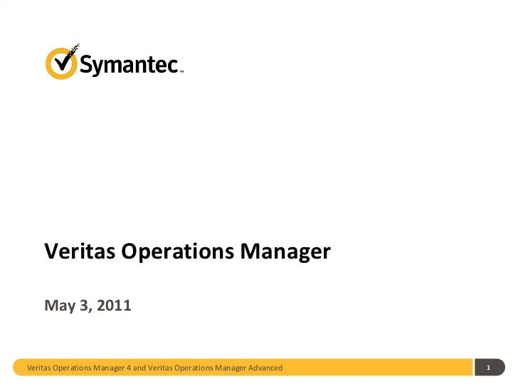Veritas Operations Manager 4 and Veritas Operations Manager Advanced