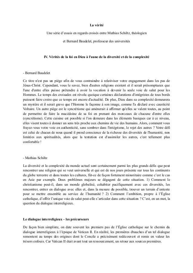 La véritéUne série d'essais en regards croisés entre Mathias Schiltz, théologienet Bernard Baudelet, professeur des univer...
