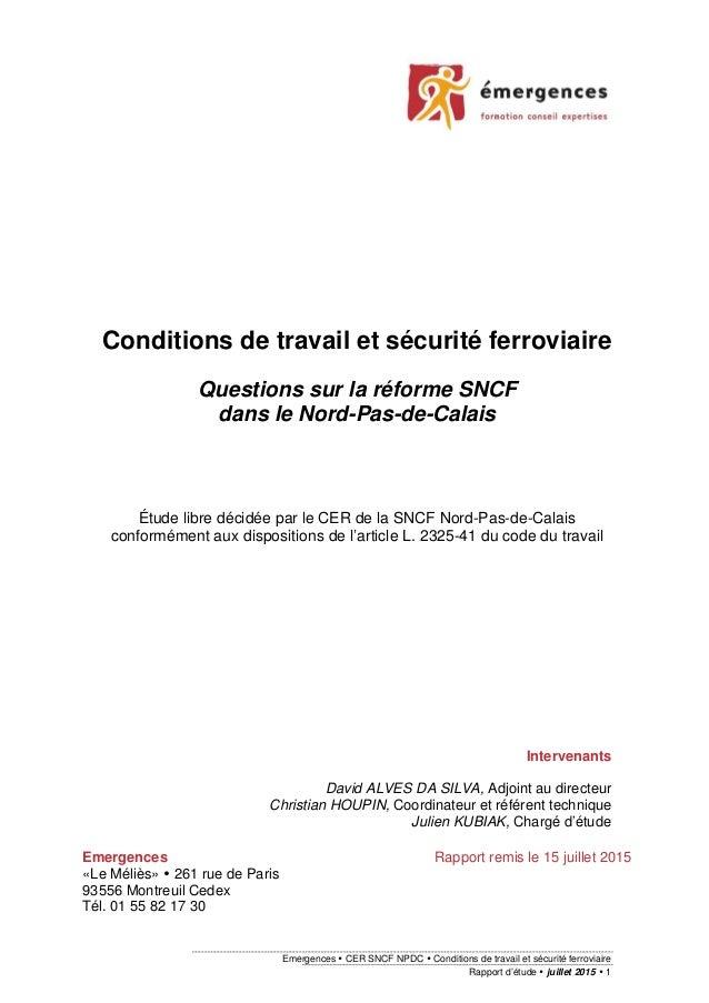 Emergences CER SNCF NPDC Conditions de travail et sécurité ferroviaire Rapport d'étude juillet 2015 1 Conditions de travai...