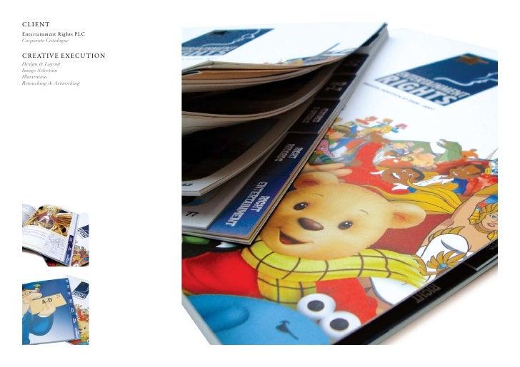 Client entertainment rights PlC Corporate Catalogue  C r e at i v e e x e C u t i o n Design & Layout Image Selection Illu...