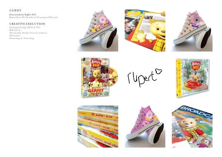 Client entertainment rights PlC Rupert Bear Merchandise & Promotional Material  C r e at i v e e x e C u t i o n Packaging...
