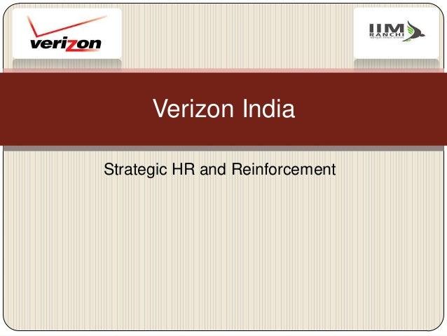Strategic HR and Reinforcement Verizon India