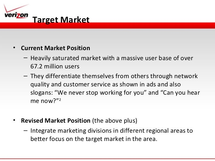 verizon wireless marketing strategy Verizon wireless revenue  considered the largest marketing campaign that verizon has ever conducted for the launch of a  next article in marketing strategy wal.